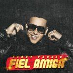 Daddy Yankee – Fiel amiga