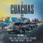 Miky Woodz, Alemán, L-Gante – Las Guaguas Van (feat. Omy de Oro, Neutro Shorty, Chucky73, Nino Freestyle, Hozwal, Totoy El Frio & Pablo Chill-E)