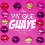 Pa Que Guaye